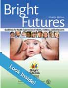 Cover of Bright Futures Guidelines for Health Supervision of Infants, Children, and Adolescents