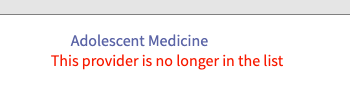 "screenshot showing category adolescent medicine and text ""this provider is no longer in the list"""
